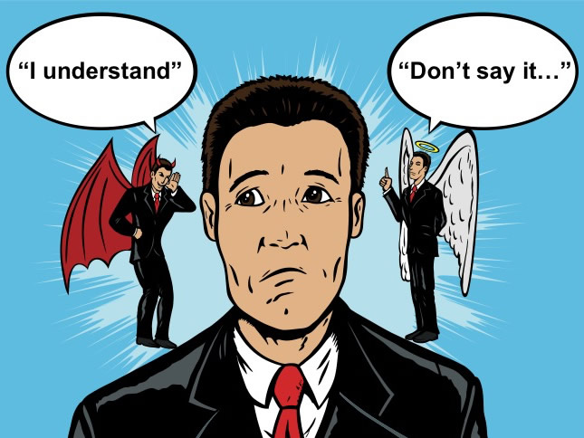 "The Consultant's Achilles Heel: Saying ""I understand"" Too Quickly"